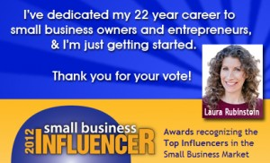 Laura Rubinstein Nominated for 2012 Small Business Influencer Award