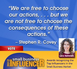 Stephen Covey Small Business Wisdom on Consequences